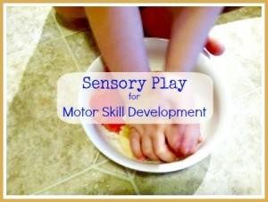 sensory play for motor skill development