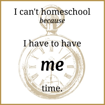 i cant homeschool me time