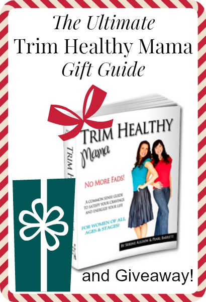 ultimate gift guide for Trim Healthy Mama