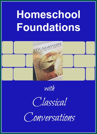 homeschool foundations with classical conversations
