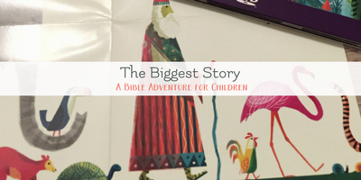 The Biggest Story – A Bible Adventure for Children