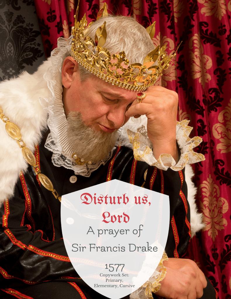 disturb us, Lord copywork