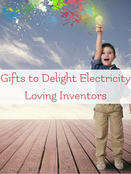 gifts-to-delight-the-electricity-loving-inventor-kid