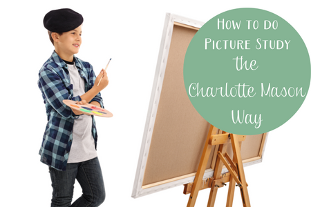 how to do picture study the charlotte mason way