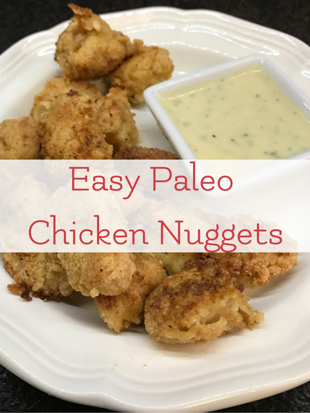 easy paleo whole30 chicken nuggets recipe for kids