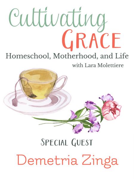 demetria zinga cultivating grace podcast