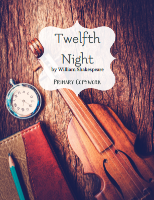 twelfth night primary copywork