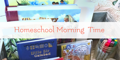 how to have homeschool morning time