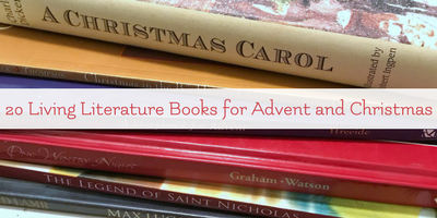 Living books for Christmas and Advent. A reading list for Charlotte Mason homeschooling.