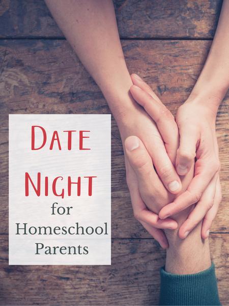 date night ideas for homeschool parents