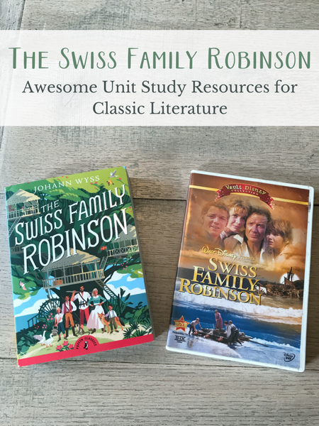 The Swiss Family Robinson Unit Study