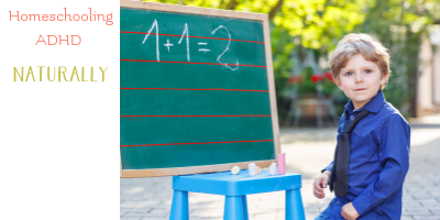 homeschool ADHD non medicated