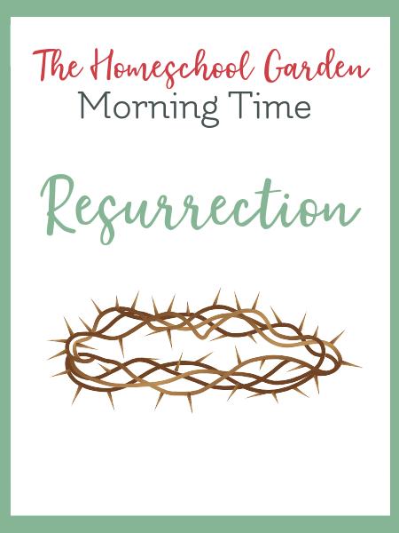 Lent Easter Resurrection morning time plans