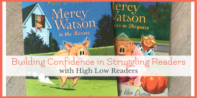 High Low Books Build Confidence in Struggling Readers