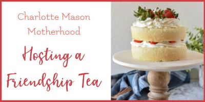 A Homeschool Mom Friendship Tea!