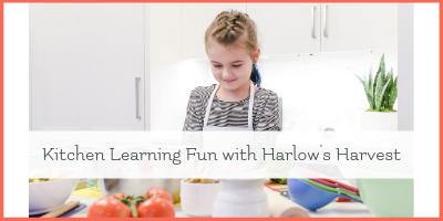 Harlow's Harvest – A Kids Cooking Subscription  Box Review
