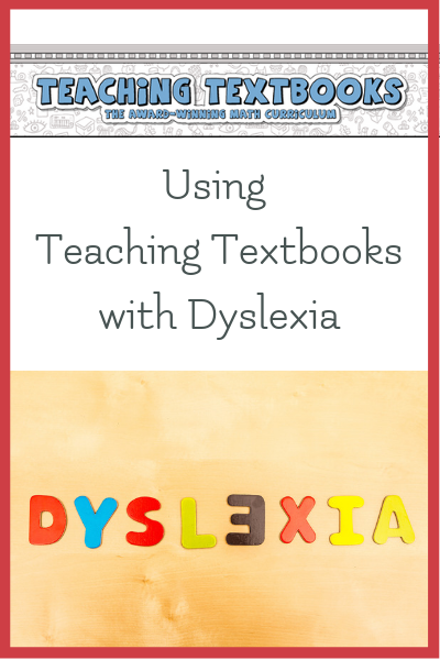 teaching textbooks math dyslexia