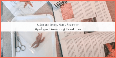 Apologia Swimming Creatures – A Science Loving Mom's Review