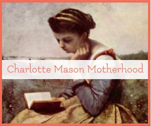 charlotte mason mother culture motherhood