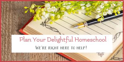 Homeschool Planner – Creating a Delightful Plan for Your Homeschool