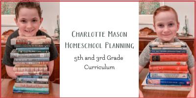 Charlotte Mason Homeschool Curriculum for 5th and 3rd grade