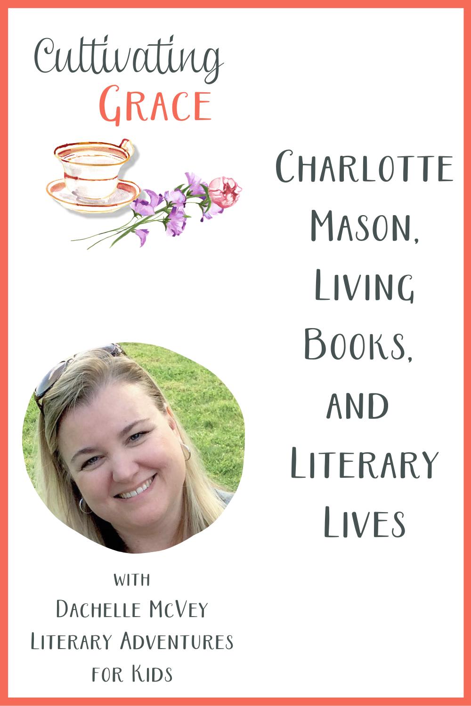 Charlotte Mason living books literary lives