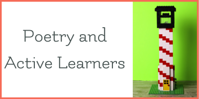 Poetry and Building Blocks – Listening tricks for active learners